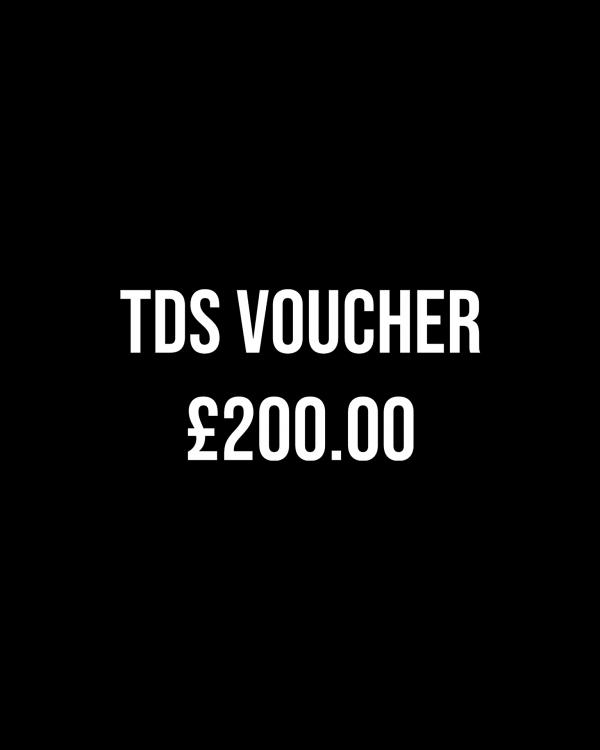 £200 TDS Gift Voucher